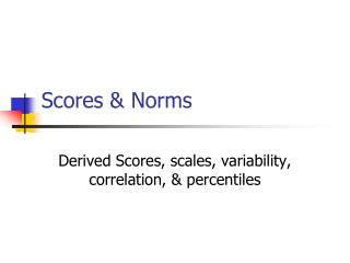 Scores & Norms