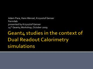 Geant4 studies in the context of Dual Readout Calorimetry simulations