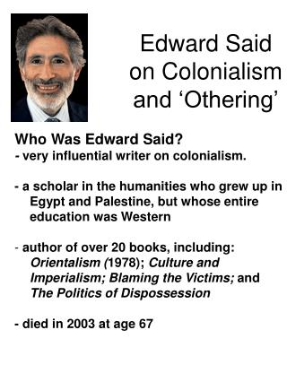 Edward Said on Colonialism and 'Othering'