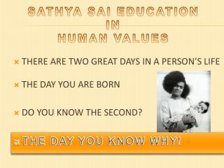 SATHYA SAI EDUCATION  IN  HUMAN VALUES