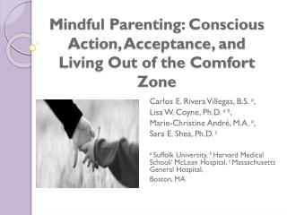 Mindful Parenting: Conscious Action, Acceptance, and  Living Out of the Comfort Zone