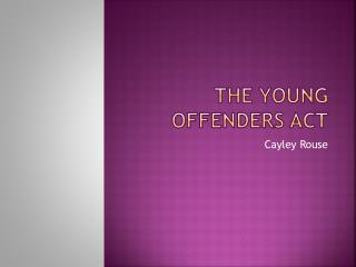 The Young Offenders Act