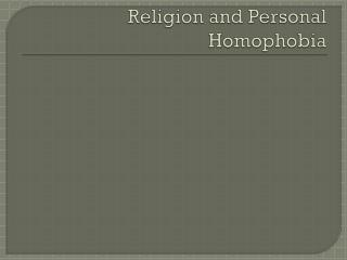 Religion and Personal Homophobia