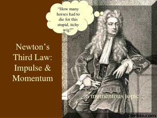 Newton's Third Law: Impulse & Momentum