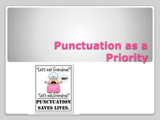 Punctuation as a Priority