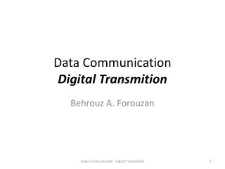 Data Communication Digital  Transmition