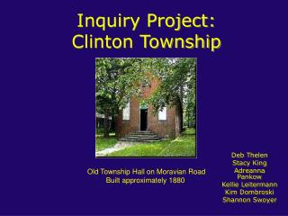 Inquiry Project: Clinton Township