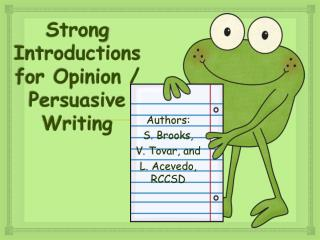Strong Introductions for Opinion / Persuasive Writing