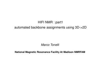 HIFI NMR : part1 automated backbone assignments using 3D->2D