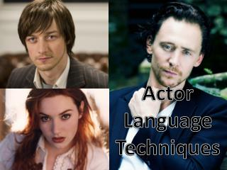 Actor Language Techniques