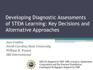 Developing Diagnostic Assessments of STEM Learning: Key Decisions and Alternative Approaches
