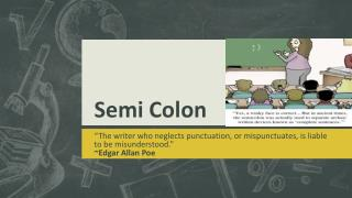 Semi Colon