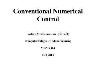 Conventional Numerical Control