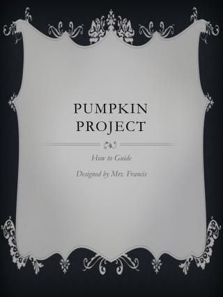 Pumpkin Project