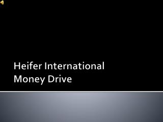Heifer International Money Drive