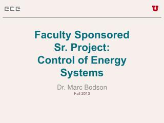 Faculty Sponsored Sr. Project: Control of Energy Systems