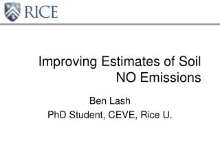 Improving Estimates of Soil NO Emissions