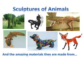 Sculptures of Animals