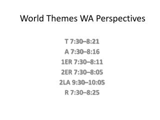 World Themes WA Perspectives