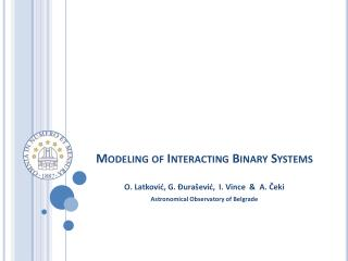 Modeling of Interacting Binary Systems
