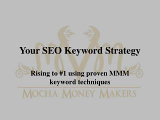 Your SEO Keyword Strategy