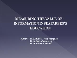 MEASURING THE VALUE OF INFORMATION IN SEAFARERS'S EDUCATION