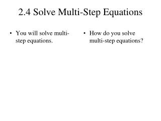 2.4 Solve Multi-Step Equations