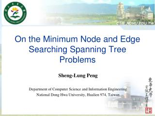 On the Minimum  Node and Edge Searching  Spanning Tree  Problems