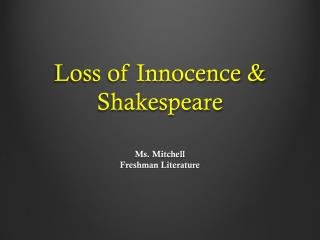 Loss of Innocence & Shakespeare