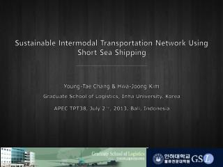 Sustainable Intermodal Transportation Network Using Short Sea Shipping