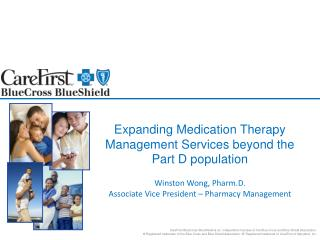 Expanding Medication Therapy Management Services beyond the Part D population