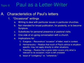 Topic 6	 Paul as a Letter-Writer