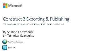 Construct 2  Exporting & Publishing
