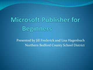 Microsoft Publisher for Beginners
