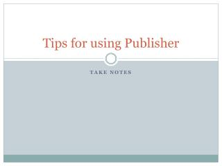 Tips for using Publisher