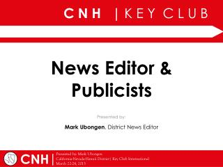 News Editor & Publicists