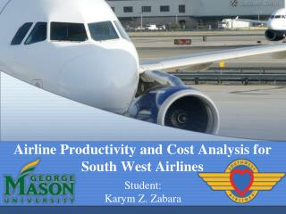 Airline Productivity and Cost  Analysis  for South West Airlines