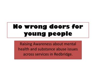 No wrong doors for young people