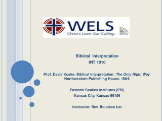 Biblical  Interpretation INT 1010
