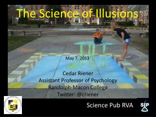 The Science of Illusions May 7, 2013