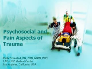 Psychosocial and Pain Aspects of Trauma