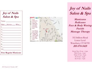 Joy of Nails Salon & Spa Manicures Pedicures Face & Body Waxing  Facials Massage Therapy 352 Stillson Road Lower Level W