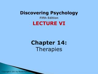 Discovering Psychology Fifth  Edition LECTURE VI