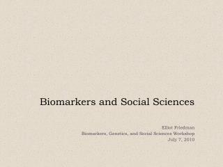 Biomarkers and Social Sciences