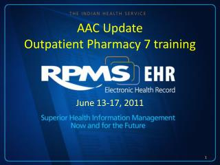 AAC Update Outpatient Pharmacy 7  training