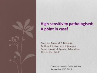 High sensitivity  pathologised :  A point in case!