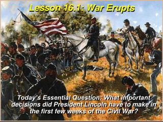 Lesson  16.1:  War Erupts