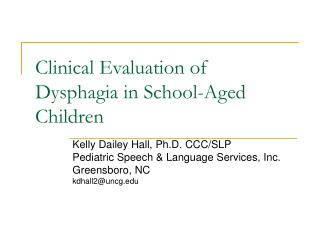 Clinical Evaluation of Dysphagia in School-Aged Children