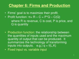 Chapter 6: Firms and Production