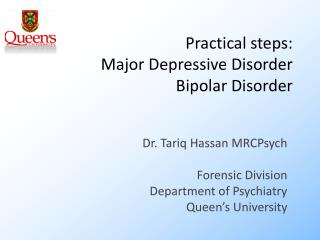 Practical steps: Major Depressive Disorder Bipolar Disorder